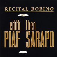 Bobino 1963: Piaf Et Sarapo