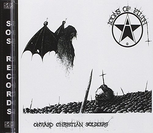 Onward Christian Soldiers (Reis) by Icons of Filth (2007-02-06)