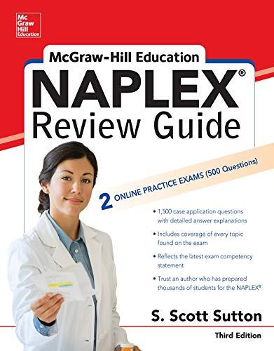 Mcgraw-Hill Education Naplex Review, Third Edition (Mcgraw Hill's Naplex Review Guide)