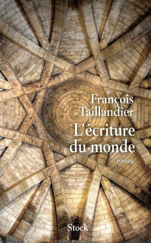 L'écriture du monde (Hors collection littérature française) PDF Books