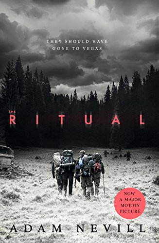 The Ritual: Now A Major Film, The Most Thrilling Chiller You'll Read This Year (English Edition)