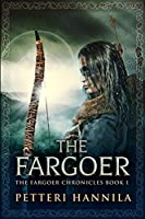 The Fargoer: Large Print Edition