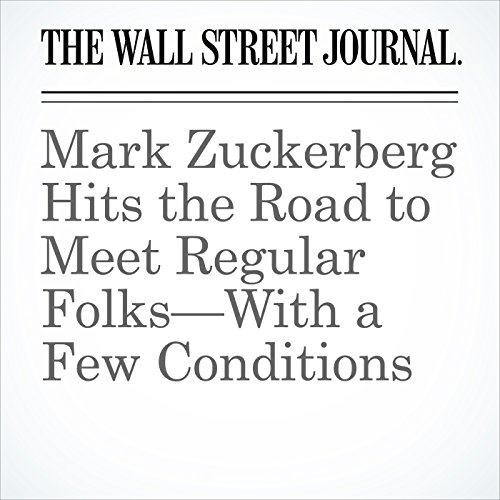 Mark Zuckerberg Hits the Road to Meet Regular Folks—With a Few Conditions copertina