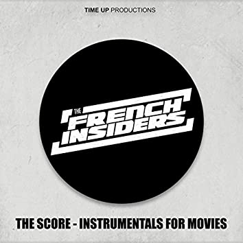 The Score, Instrumentals For Movies