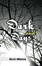 Dark and Days