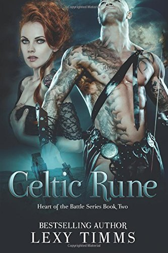 Celtic Rune: Historical Viking - Highlander Romance by Lexy Timms (May 04,2015)
