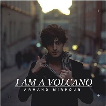 I Am A Volcano (Remixes)