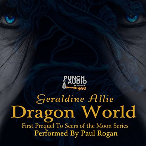 Dragon World: A Seers of the Moon Prequel cover art