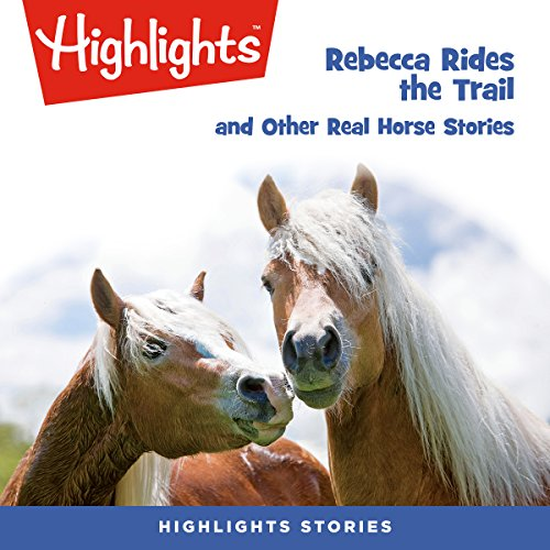 Rebecca Rides the Trail and Other Real Horse Stories copertina