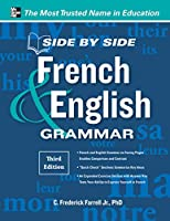 Side-by-Side French & English Grammar (Side by Side)