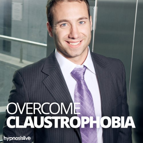 Overcome Claustrophobia Hypnosis cover art