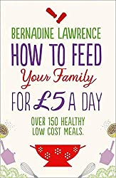 How to feed your family for £5.00 a day
