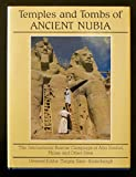 Temples and Tombs of Ancient Nubia: The International Rescue Campaign at Abu Simbel, Philae and Other Sites