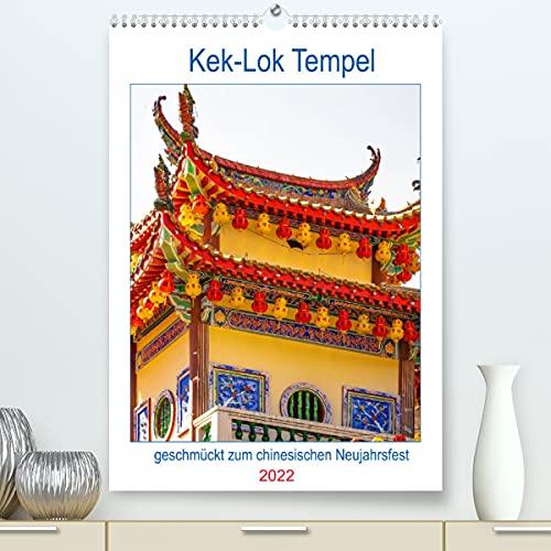 Kek-Lok Tempel geschmückt zum chinesischen Neujahrsfest (Premium, hochwertiger DIN A2 Wandkalender 2022, Kunstdruck in Hochglanz): Eine ... Penang. (Planer, 14 Seiten ) (CALVENDO Orte)