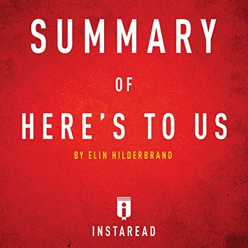 Summary of Here's to Us by Elin Hilderbrand cover art
