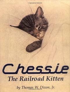 Chessie: The Railroad Kitten by Thomas Dixon (1996-11-02)
