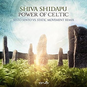 Power of Celtic (Sesto Sento vs. Static Movement Remix)