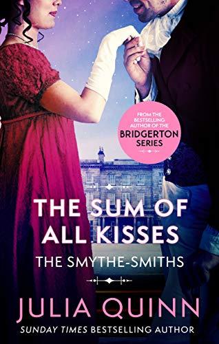The Sum Of All Kisses Smythe Smith Quartet 3 By Julia Quinn