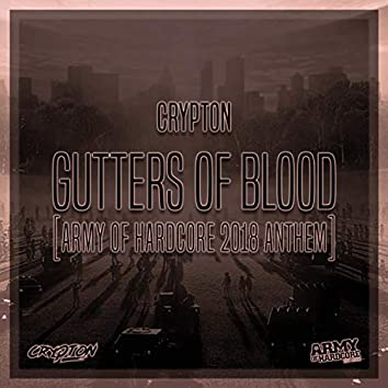 Gutters of Blood (Army of Hardcore Anthem)