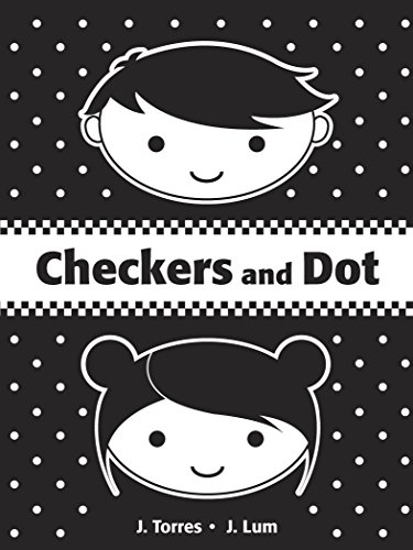 Compare Textbook Prices for Checkers and Dot Brdbk Edition ISBN 9781770494411 by Torres, J.,Lum, J.