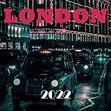 LONDON 2022: Calendar 2022, Wall & Office Calendar 2022-2023 Size 8.5 x 8.5 Inch,18 Month Calendar 2022 For Women, Men, Kids & London Lovers