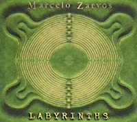 Labyrinths by Marcelo Zarvos (1999-06-22)