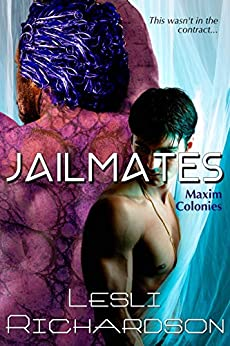 Jailmates (Maxim Colonies Book 1) by [Lesli Richardson]