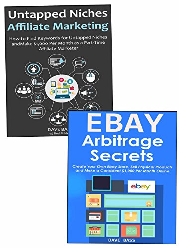 Amazon Com Internet Selling Arbitrage 2018 How To Sell Products From Ebay Affiliate Niche Items Online How To Become An Online Seller Ebook Bass Dave Kindle Store