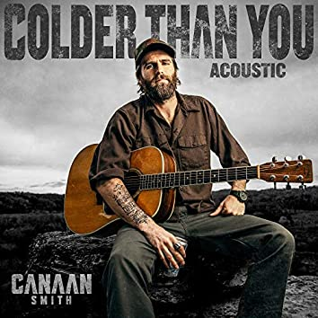 Colder Than You (Acoustic)