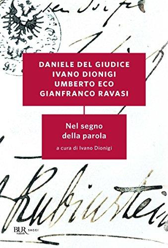 Nel segno della parola (Italian Edition)