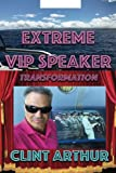Extreme VIP Speaker Transformation: Speak to Anyone, Anytime