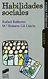 Habilidades sociales (Psicología clínica), Rafael Ballester y M.Dolores Gil Llario