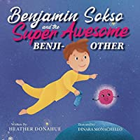 Benjamin Sokso and the Super Awesome Benji-other