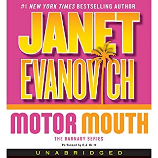 Motor Mouth                   By:                                                                                                                                 Janet Evanovich                               Narrated by:                                                                                                                                 C.J. Critt                      Length: 8 hrs and 50 mins     432 ratings     Overall 4.0