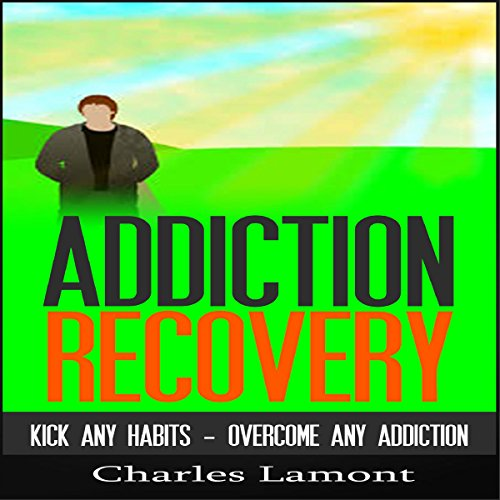 Addiction Recovery audiobook cover art