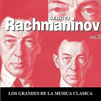 Los Grandes de la Musica Clasica - Sergei Rachmaninov Vol.  3