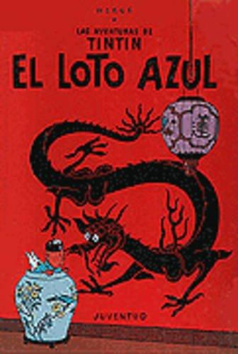 R- El loto azul (LAS AVENTURAS DE TINTIN)