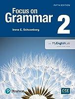 Focus on Grammar 2 with MyEnglishLab (5th Edition)