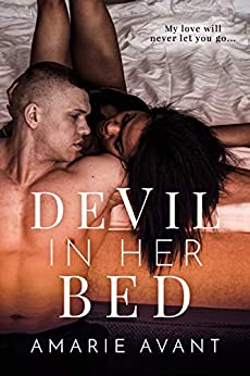 Devil In Her Bed by [Amarie Avant]