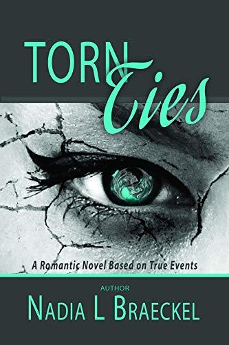 Torn Ties by [L Braeckel, Nadia ]