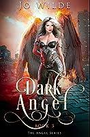 Dark Angel: Premium Hardcover Edition