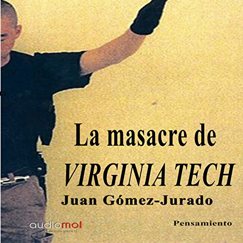 La masacre de Virginia Tech [The Virginia Tech Massacre]  By  cover art