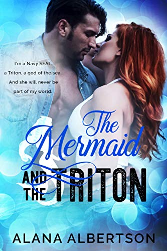 The Mermaid and The Triton (Heroes Ever After Book 2)