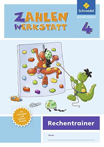 Zahlenwerkstatt - Ausgabe 2015: Rechentrainer 4 (Zahlenwerkstatt - Rechentrainer, Band 4)