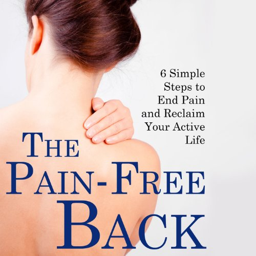The Pain-Free Back audiobook cover art