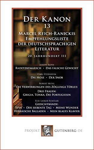Der Kanon 13. Marcel Reich-Ranickis Empfehlungsliste der deutschsprachigen Literatur. 20. Jahrhundert II