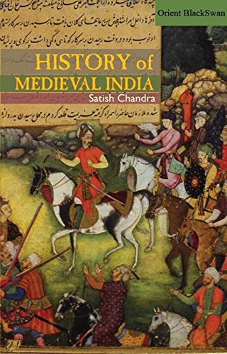 History Of Medieval India 01 Edition (English, Paperback, Satish Chandra)