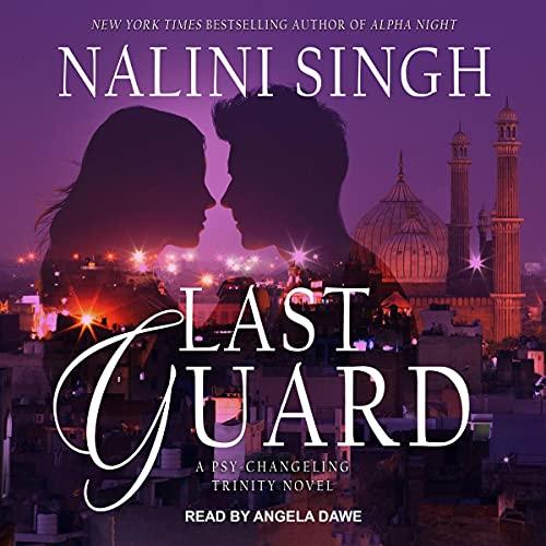 Last Guard: Psy-Changeling Trinity Series, Book 5