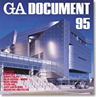 GA document 95―世界の建築 (Global Architecture Document)