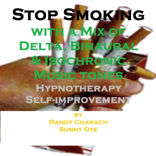 Stop Smoking - with a Mix of Delta Binaural Isochronic Tones audiobook cover art